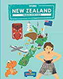 New Zealand: Travel for kids: The fun way to discover New Zealand (Travel Guide For Kids)