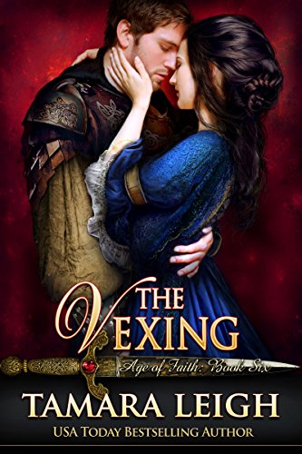THE VEXING: A Medieval Romance (AGE OF FAITH Book 6) cover