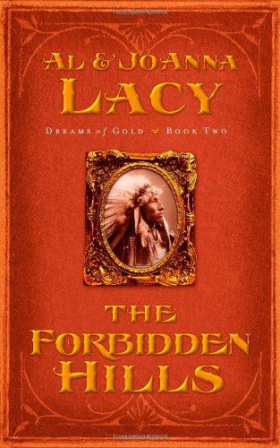 The Forbidden Hills (Dreams of Gold Series #2)