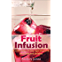 Fruit Infusion: A Collection of Day Spa Inspired, Fruit Infused Waters