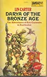 Darya of the Bronze Age, Lin Carter, 0879976551