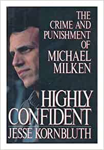 Highly Confident: The Crime and Punishment of Michael
