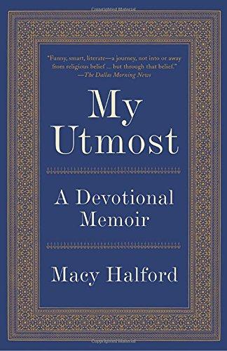 My Utmost: A Devotional - Ny Macy