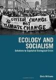 """""""Ecology and Socialism"""" av Chris Williams"""