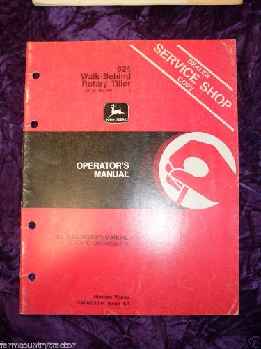 John Deere 624 Tiller New Version OEM OEM Owners Manual