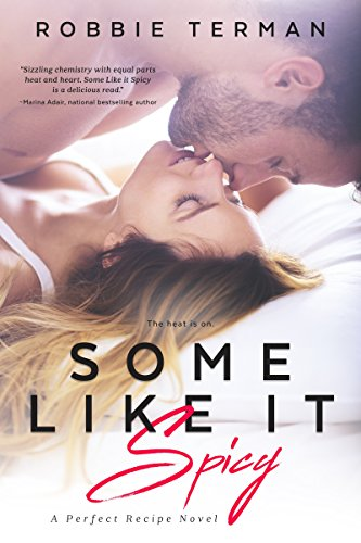 (Some Like It Spicy (Perfect Recipe Book 1))