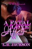 A Fatal Love Affair