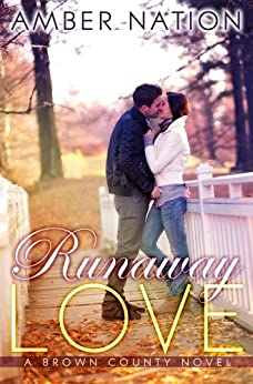 Runaway Love (Brown County Book 2) by [Nation, Amber]