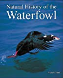 Natural History of the Waterfowl, Frank S. Todd, 0934797110