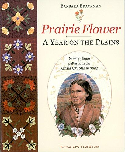 Prairie Flower: A Year on the Plains
