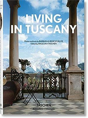 Living in Tuscany (Bibliotheca Universalis): Amazon.es: Stoeltie, Barbara & René, Taschen, Angelika: Libros en idiomas extranjeros