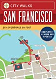 City Walks: San Francisco, Revised Edition, Christina Henry de Tessan, 1452109885