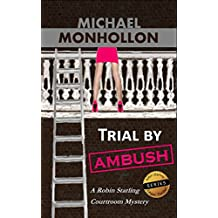 Trial by Ambush (A Robin Starling Courtroom Mystery)