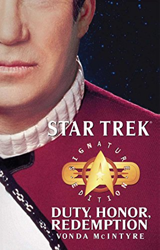 Star Trek: Signature Edition: Duty, Honor, Redemption (Star Trek: The Original Series) (Best Star Trek Next Generation Novels)