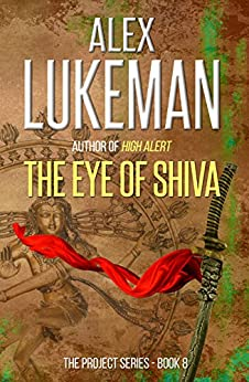 The Eye of Shiva (The Project Book 8) by [Lukeman, Alex]