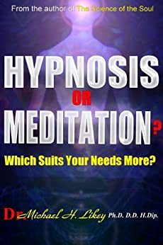 Hypnosis or Meditation? by [Likey, Dr. Michael]