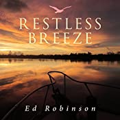 Restless Breeze: Trawler Trash, Book 9 | Ed Robinson