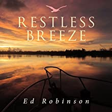 Restless Breeze: Trawler Trash, Book 9 Audiobook by Ed Robinson Narrated by DJ Holte