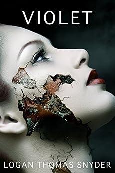 VIOLET by [Snyder, Logan Thomas]