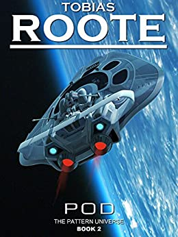 POD (The Pattern Universe Book 2) by [Roote, Tobias]