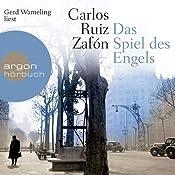 Das Spiel des Engels (Friedhof der vergessenen Bücher 2) | Carlos Ruiz Zafón