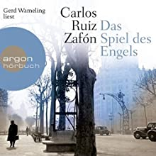 Das Spiel des Engels (Friedhof der vergessenen Bücher 2) Hörbuch von Carlos Ruiz Zafón Gesprochen von: Gerd Wameling