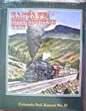 Santa Fe in the Intermountain West, Colorado Rail Annual No. 23
