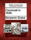 Cincinnati In 1826, Benjamin Drake, 1275641172