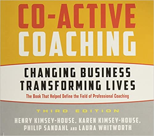 Book Co-Active Coaching Third Edition: Changing Business, Transforming Lives