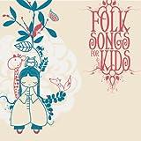 Folk Songs for Kids