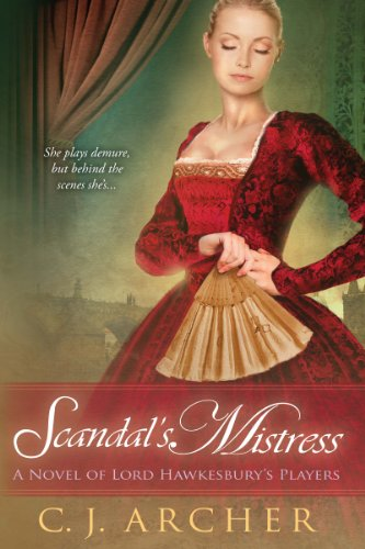 Pdf Romance Scandal's Mistress (A Novel of Lord Hawkesbury's Players Book 2)