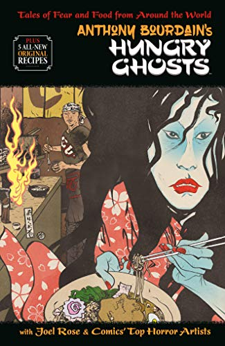 Anthony Bourdain's Hungry Ghosts ()