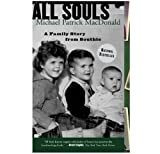 All Souls: A Family Story from Southie, Michael Patrick MacDonald, 0807072133