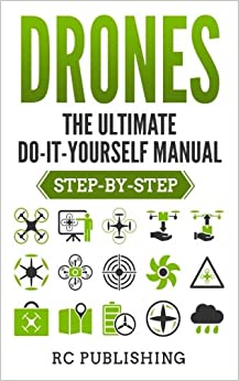 Descargar Libro Kindle Drones: The Ultimate Do-it-yourself Manual Ebooks Epub