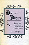 Poets as Players: Theme and Variation in Late Medieval French Poetry