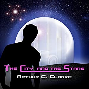 The City and the Stars Audiobook
