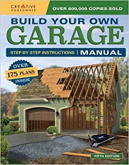 Build Your Own Garage Manual: More Than 175 Plans: Design America Inc.:  9781580117890: Amazon.com: Books