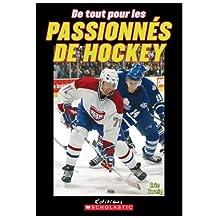 De tout pour les passionnés de hockey