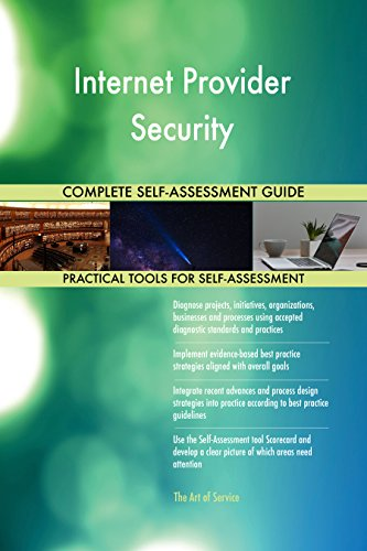 Internet Provider Security Toolkit: best-practice templates, step-by-step work plans and maturity diagnostics (Best Internet Security Provider)