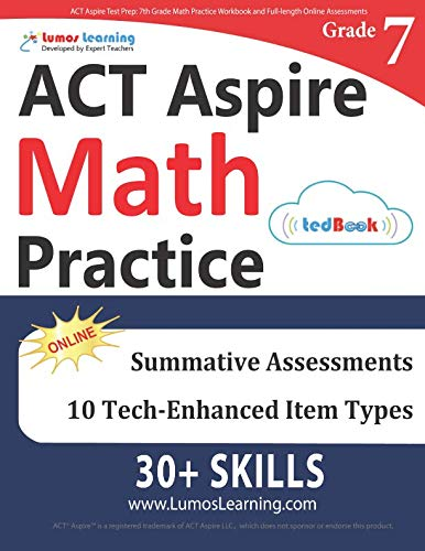 ACT Aspire Test Prep: 7th Grade Math Practice Workbook and Full