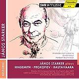 János Starker joue Hindemith, Prokofiev et Rautavaara : Concertos pour violoncelle. Lukacsy, Bour, Blomstedt.