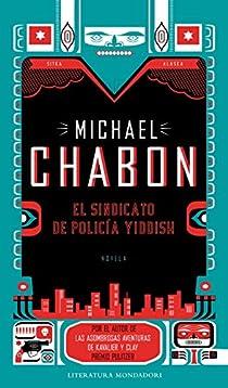 El sindicato de policía Yiddish par Michael Chabon
