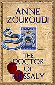 The Doctor of Thessaly (Mysteries of the Greek Detective)