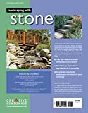 Landscaping with Stone, 2nd Edition: Create Patios, Walkways, Walls, and Other Landscape Features (Creative Homeowner) Over 300 Photos & Illustrations; Learn to Plan, Design, & Work with Natural Stone