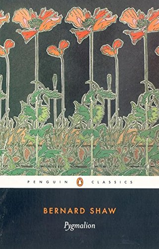 Pygmalion (Penguin Classics)