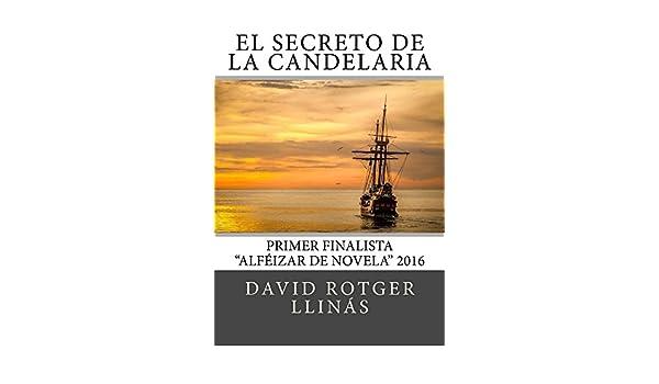 Amazon.com: El secreto de La Candelaria: Finalista Premios ...