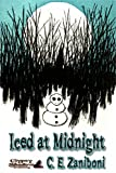 Iced at Midnight (Cy Walleski Murders Book 1)