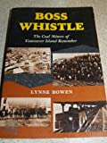 Boss Whistle, Lynne Bowen, 0969740719