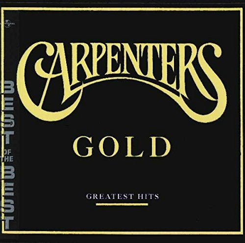 (Carpenters Gold - Greatest Hits)