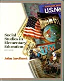 Social Studies in Elementary Education, Jarolimek, John, 0023605413